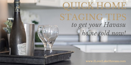 If hiring a pro isn't in the budget, utilize these quick home staging tips to get your Havasu home sold quicker & for more money than leaving it unstaged.