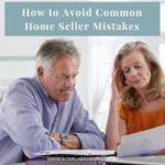 Make your Havasu home sale a complete success by avoiding some common home seller mistakes, such as overpricing, going DIY, and getting antsy.