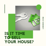 Whether it's to take advantage of a seller's market, upsize, downsize, or anything else, how do you know if now is the right time to sell your house?
